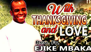 rev fr ejike mbaka with thanksgiving and 2016
