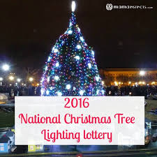 2016 national tree lighting lottery instincts