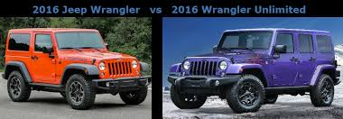 jeep wrangler or jeep wrangler unlimited jeep wrangler vs 2016 jeep wrangler unlimited