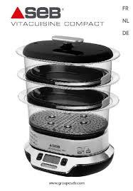vita cuisine notice cuiseur seb vitacuisine compact et pièces détachées joint
