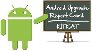 upgrade android android upgrade report card grading the manufacturers on kitkat