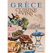 cuisine et vins grèce cuisine et vins sofia souli 192 pages