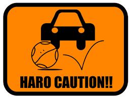 Caution Haro