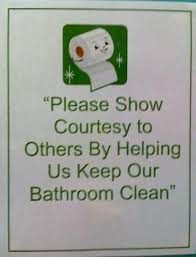 keep the bathroom clean toilet toilet signs