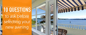 New Awnings The 10 Questions Faq Retractable Awning Dealers Nuimage Awnings
