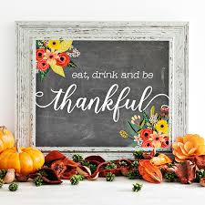 free thanksgiving printable eat drink and be thankful home
