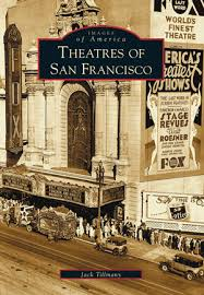 theatres of oakland by jack tillmany jennifer dowling arcadia