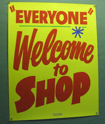 everyone welcome to shop by s paper signs lettered