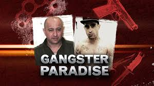 movie for gangster paradise gangster paradise a current affair extras 2017 exclusive content