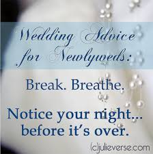 wedding advice quotes how to your spouse advice for newly and not so newly