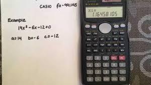 solving a quadratic using the quadratic formula and your calculator casio fx 991ms