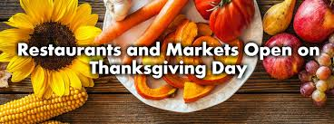and markets open on thanksgiving day