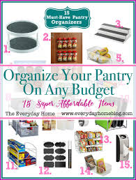 must have home items 15 must have pantry organizing items the everyday home