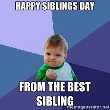 National Sibling Day Meme - funny national sibling day memes mne vse pohuj