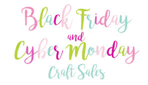 where are the best deals for black friday updated crafty black friday u0026 cyber monday deals kat u0027s