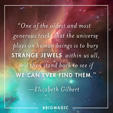quotes about leadership and dance quotes from elizabeth gilbert u0027s big magic popsugar smart living