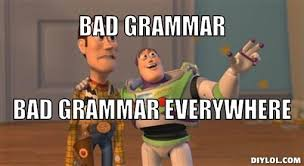Bad Grammar Meme - townsquare interactive