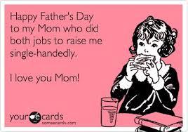 Love My Mom Meme - happy fathers day mom