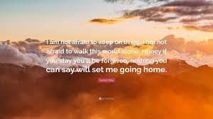 gerard way quote u201ci am not afraid keep on living i am not
