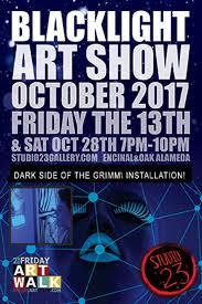 blacklight art show 2017 u0026 installation studio 23 halloween
