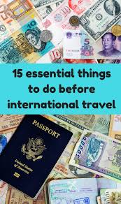 traveling abroad images 15 essential things to do before international travel png