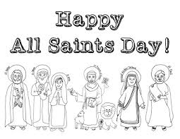 Look To Him And Be Radiant 12 Ideas For Celebrating All Saints Day Saints Colouring Pages