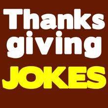 thanksgiving jokes 6 thanksgiving day jokes for