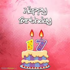 17th birthday wishes and greetings occasions messages