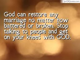 wedding quotes god pictures god restore broken marriages testimonies daily quotes