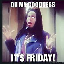 Its Friday Meme - its friday meme happy friday funny images