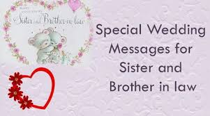 Wedding Wishes For Brother Special Wedding Messages For Sister And Brother In Law