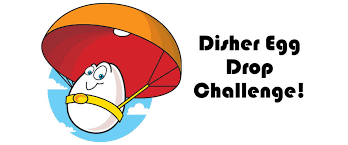Challenge Drop Disher Egg Drop Challenge Disher