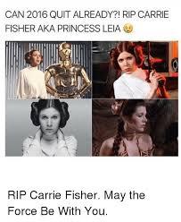 Leia Meme - 25 best memes about princess leia rip princess leia rip memes