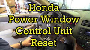 honda power window control unit reset youtube