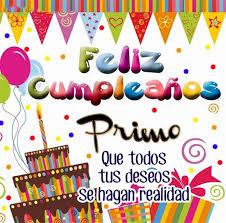 Imagenes Cumpleaños De Primo | sinceras frases de cumpleaños a un primo mas imagenes para cumpleaños