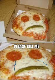 Meme Pizza - sad pizza is just sad by firedragon4962 meme center
