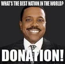 Donation Meme - creflo dollar meme donation dust off the bible