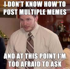 i m a clueless moron meme on imgur