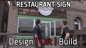 restaurant sign design cut build s2 e6 youtube