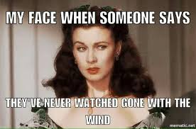 Gone With The Wind Meme - gone with the wind humor gonewiththewind daynadagger