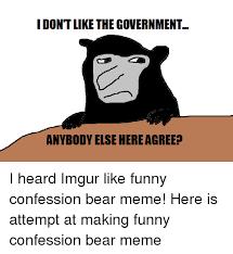 Confession Bear Meme - 25 best memes about confession bear meme confession bear memes