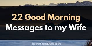 Sexy Wife Meme - 22 beautiful good morning messages from a husband to a wife