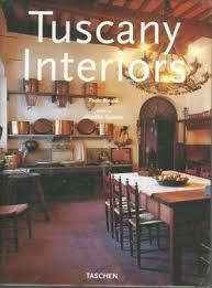 Marketplace Interiors 9783822878828 Tuscany Interiors Interiors Taschen Abebooks