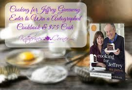 cooking for jeffrey giveaway katherines corner
