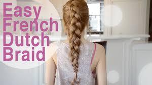 easy quick french dutch braid hairstyle fancy hair tutorial