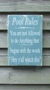 best 20 pool rules sign ideas on pinterest pool deck