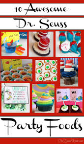 dr seuss party food dr seuss party food the typical