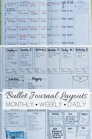 Bullet Journaling by Daily Weekly And Monthly Bullet Journal Layout Examples
