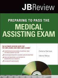 preparing to pass the medical assisting exam jb review 2011