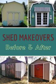 shed makeovers before after simple upgrades wake up 5 tired sheds opportunity
